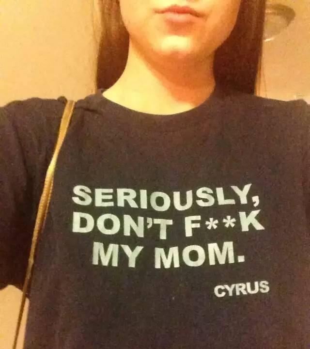 Don-t-fuck-my-mom.JPG