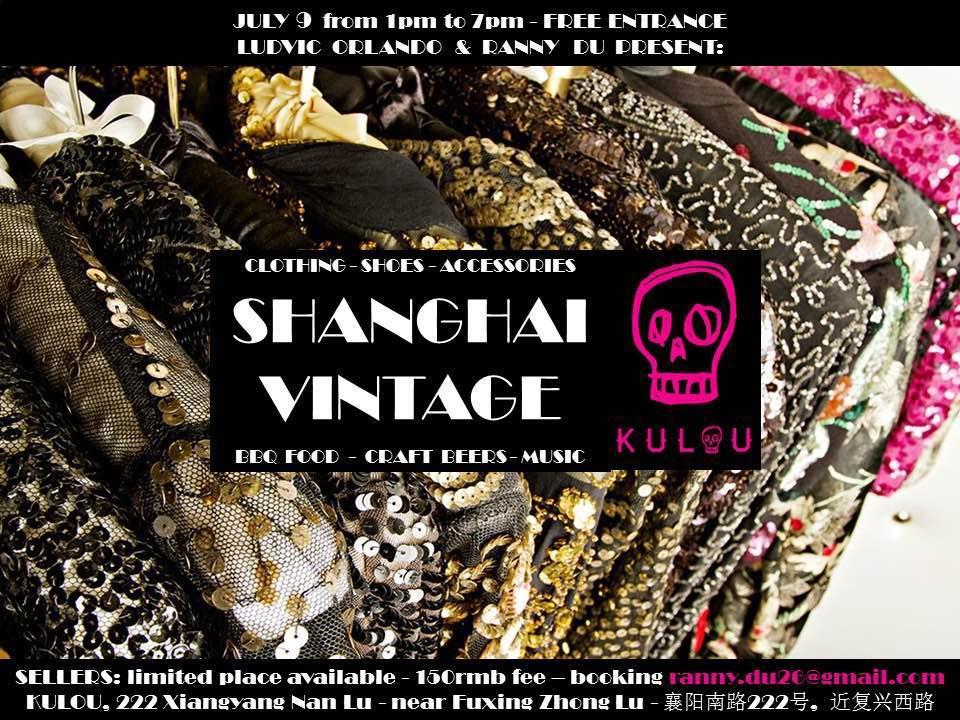 July 9: Shanghai Vintage