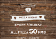 All 50 Pizza 50 RMB on Every Monday