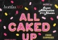 All Caked Up | BottlesXO Biggest Party Ever