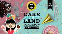 UgaUga Cakedream Land Pop-up Show