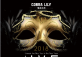 Unmask the New You, the NYE Party at Cobra Lily!