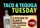 Taco & Tequila Tuesdays