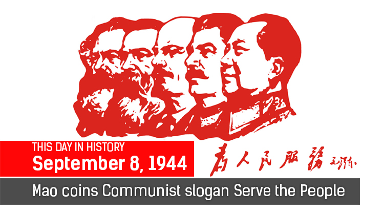 This Day In History: Mao Coins Communist Slogan Serve the People