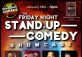 Friday Stand Up Comedy Showcase