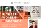 The Richest Women in Shanghai