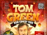 Tom Green: Stand Up Comedy Live