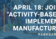 Joint Workshop: Activity-Based Costing and Its Implementation in Manufacturing Business