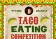 Cinco De Mayo-Taco Eating Competition