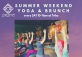 Summer weekend Yoga & Brunch