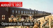 This Day In History: Korean War's Operation Big Switch