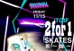 TGIF 2 for 1 Skate Night