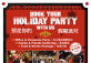 BOOK YOUR HOLIDAY PARTY WITH US