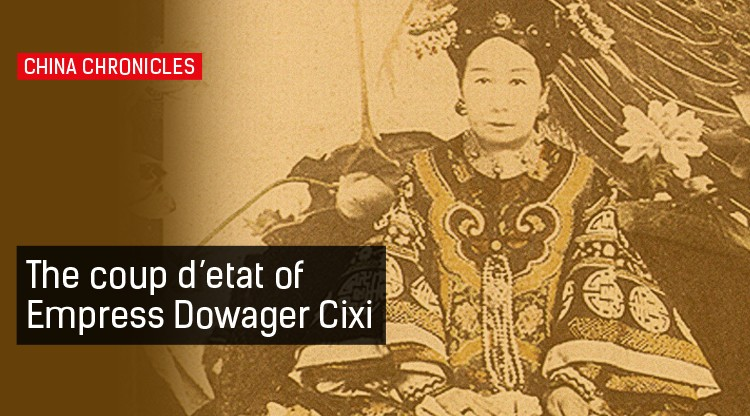 This Week in History: The Coup of Empress Dowager Cixi