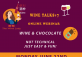 Weekly Live Online Wine Talk#7 with The Wine Lady: WINE & CHOCOLATE