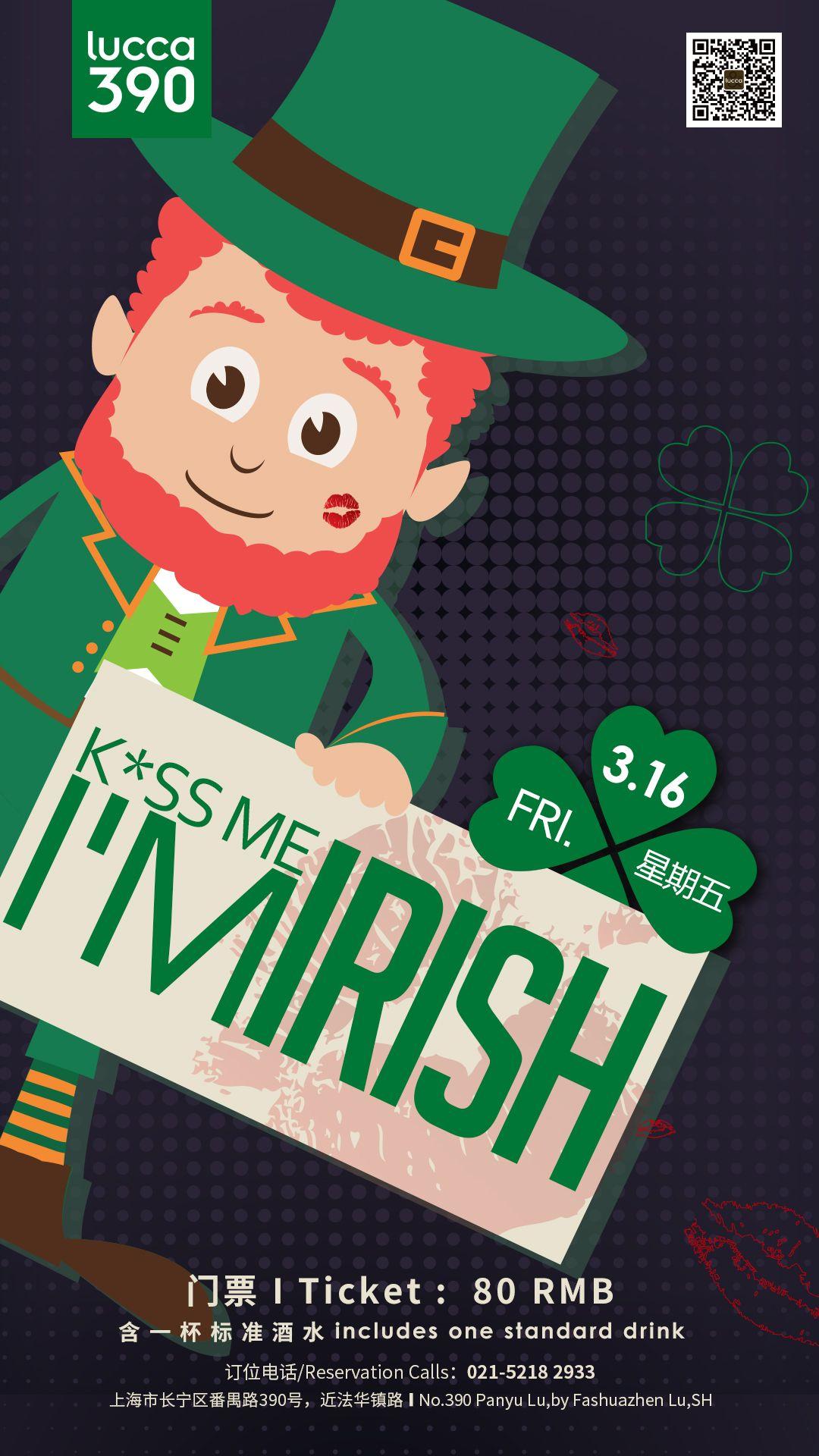 Kiss Me I'm Irish at Lucca 390