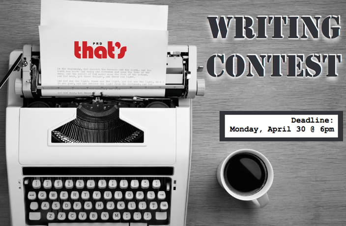 Only 1 Day Left to Submit for That's PRD's Spring 2018 Writing Contest