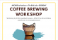 Coffee Brewing Workshop with The Blck Lab & Hatchery