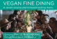Vegan Seven Course Tasting Dinner