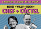 Chef + Cóctel: Chef Willy