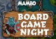 Board Game Night at Mambo
