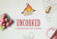 UNCORKED Thursdays at Heat