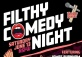 Filthy Comedy Night