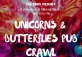 Unicorns & Butterflies Pub Crawl