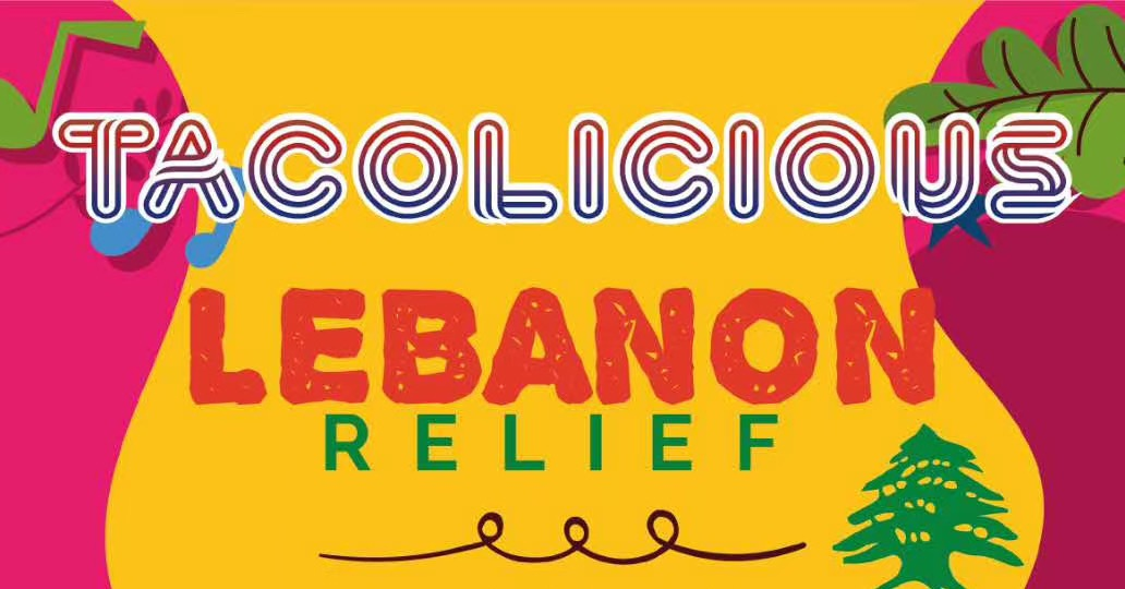 Charity Fundraiser for Lebanon Relief at Tacolicious Next Week