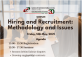 Hiring and Recruitment: Methodology and Issues